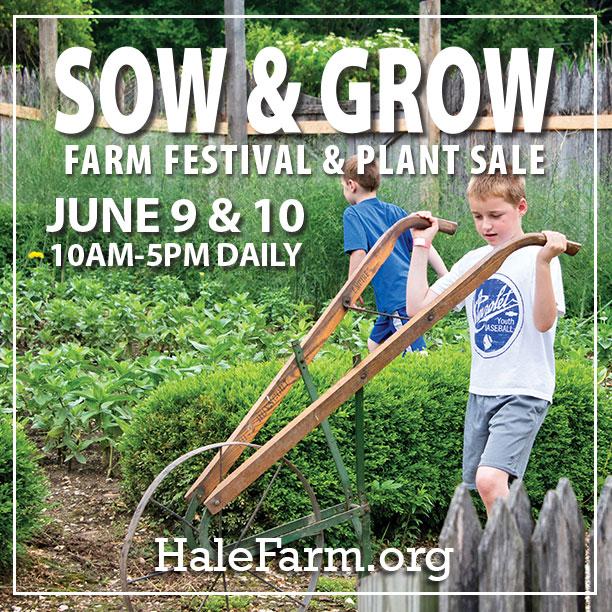 Hale Farm & Village Sow & Grow Farm Festival & Plant Sale