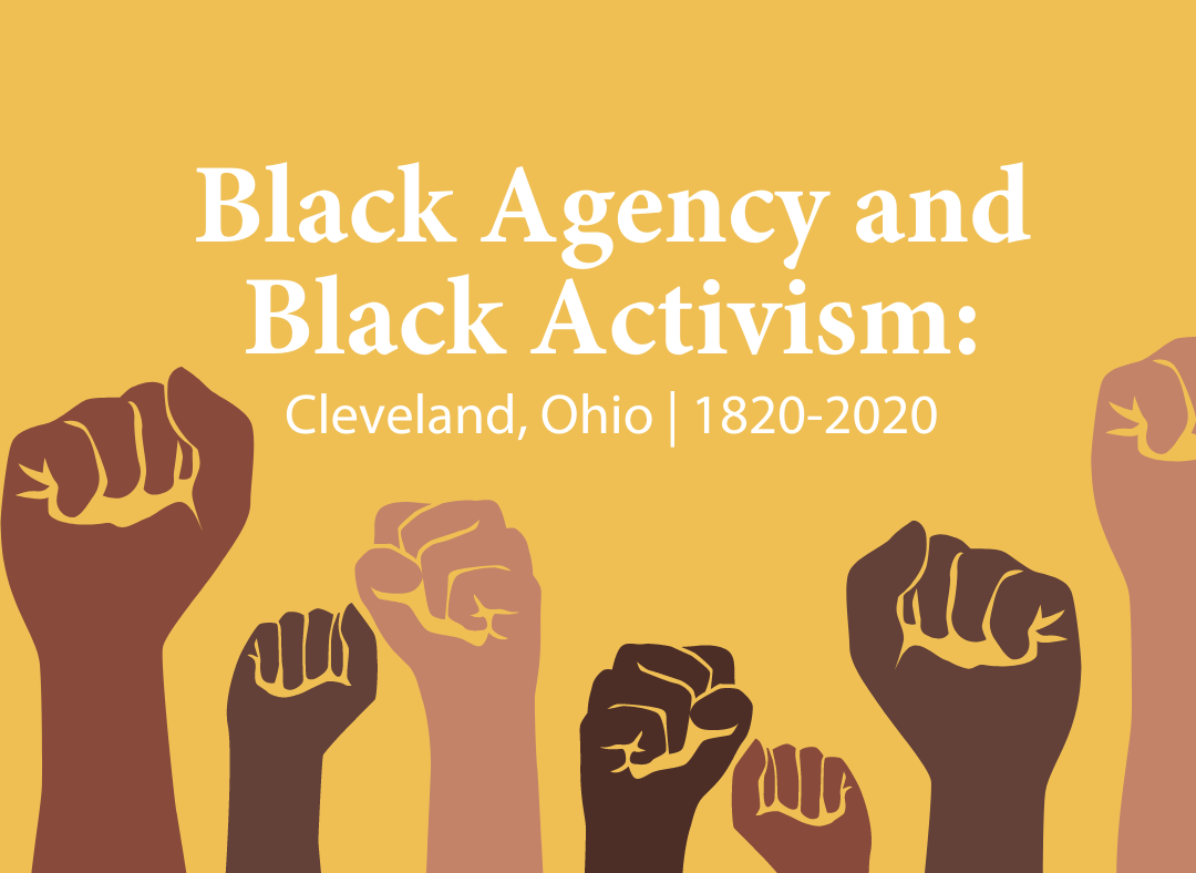 Black Agency and Activism in Cleveland
